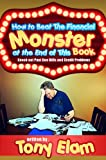 img - for How to Beat the Financial Monster at the End of this Book (Knock Out Past Due Bills and Credit Card Problems) book / textbook / text book