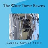 img - for The Water Tower Ravens book / textbook / text book