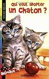 echange, troc Lucy Daniels - Qui veut adopter un chaton ?