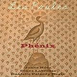 Phenix by Les Poules (2008-01-01)