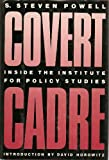 img - for Covert Cadre: Inside the Institute for Policy Studies book / textbook / text book