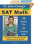 Dr. John Chung's SAT Math: 58 Perfect...