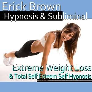 Extreme Weight Loss Hypnosis: Exercise Motivation & Healthy Habits, Guided Meditation, Self-Hypnosis, Binaural Beats | [Erick Brown Hypnosis]