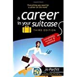 A Career in Your Suitcase: The Expat and Trailing Spouse's Guide to a Career on the Moveby Jo Parfitt