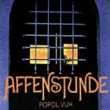 Affenstunde By Popol Vuh (2010-08-16)