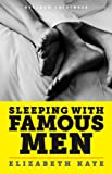 img - for Sleeping With Famous Men: Memories of an Unconventional Love Life book / textbook / text book