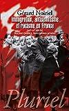 Immigration, antisémitisme et racisme en France: (XIXe-XXe siècle) Discours publics, humiliations privées