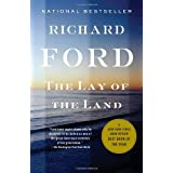 The Lay of the Land: Bascombe Trilogy (3) (Vintage Contemporaries) ~ Richard Ford