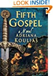 FIFTH GOSPEL - A Novel (Rosicrucian Q...