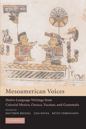 Mesoamerican Voices: Native Language Writings from...