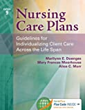 img - for Nursing Care Plans: Guidelines for Individualizing Client Care Across the Life Span book / textbook / text book