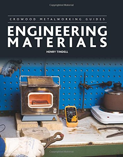 Engineering Materials (Crowood Metalworking Guides)