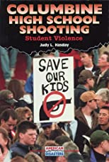 Columbine High School Shooting: Student Violence (American Disasters)