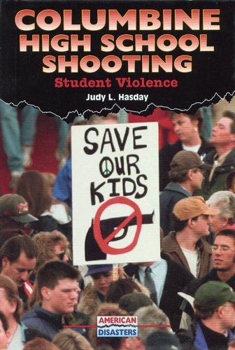 Columbine High School Shooting: Student Violence (American Disasters)