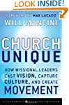 Church Unique: How Missional Leaders...