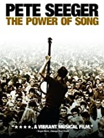 Pete Seeger: The Power of Song [HD]