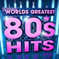 40 Worlds Greatest 80's Hits - The Only 80s Hits Album You'll Ever Need !