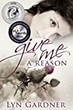 Give Me A Reason (English Edition)