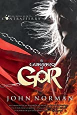 El guerrero de Gor/ Warrior of Gor (Ventana Abierta/ Open Window) (Spanish Edition)