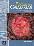 Focus on Grammar: A Basic Course for Reference and Practice