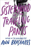 Sisterhood of the Traveling Pants (0385730586) by Brashares, Ann