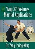 Taiji Martial Applications 37-Postures