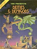 Deities and Demigods: Cyclopedia of Gods and Heroes from Myth and Legend (Advanced D&D)