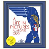 A Life in Picturesby Alasdair Gray