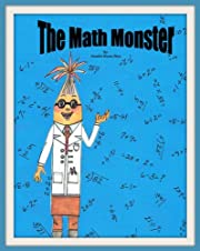 The Math Monster (A book about confidence and friendship)
