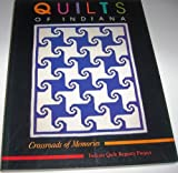 Quilts of Indiana: Crossroads of Memories (Indiana Quilt Registry Project) (0253206448) by Goldman, Marilyn