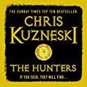 The Hunters (       UNABRIDGED) by Chris Kuzneski Narrated by Dudley Hinton