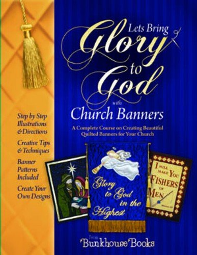 Let's Bring Glory to God with Church Banners PDF