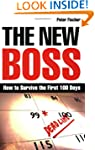 The New Boss: How to Survive the Firs...