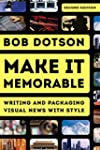 Make It Memorable: Writing and Packag...