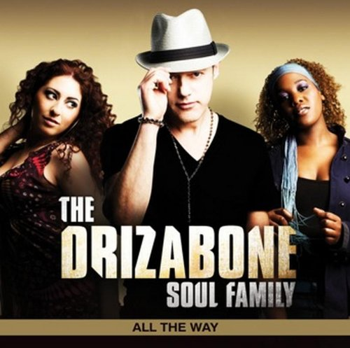 Drizabone Soul Family - All the Way