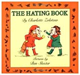 The Hating Book (0060269235) by Zolotow, Charlotte