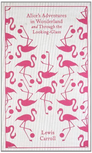 Alice's Adventures in Wonderland and Through the Looking Glass (Clothbound Classics) book cover