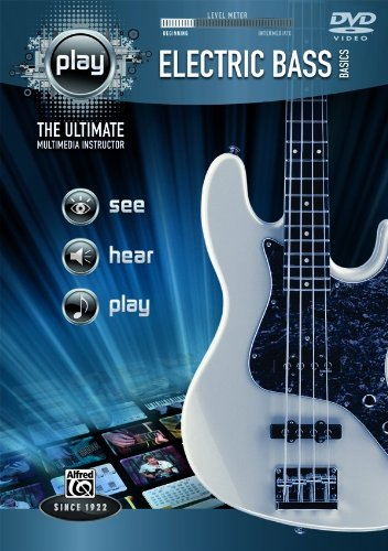 Electric Bass Basics: The Ultimate Multimedia Instructor (Play Series)