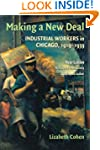 Making a New Deal: Industrial Workers...