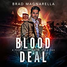 Blood Deal: Prof Croft, Book 2 | Livre audio Auteur(s) : Brad Magnarella Narrateur(s) : James Patrick Cronin