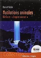 "Mutilations animales - Ovnis et ""Empire secret"""