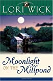 Moonlight on the Millpond (Tucker Mills Trilogy)