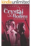 Crystal Bones (The Faelin Chronicles Book 1)