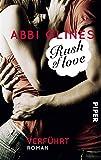 Rush of Love - Verf�hrt: Roman (Rosemary Beach 1)