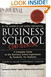 Business School Confidential: A Compl...