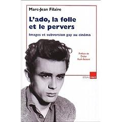 L'ado, la folle et le pervers - Marc-Jean Filaire