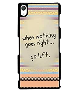 Fuson 2D Printed Quotes Designer back case cover for Sony Xperia Z2 - D4612