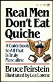9780671448318: Real Men Don't Eat Quiche