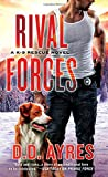 img - for Rival Forces: A K-9 Rescue Novel book / textbook / text book