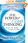 The Power of Right Thinking: Transfor...